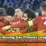 Jadwal Boxing Day Premier League