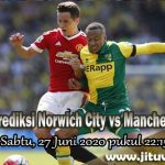 Prediksi Norwich City vs Manchester United 27 Juni 2020