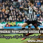 Prediksi Newcastle United vs Liverpool 26 Juli 2020