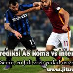 Prediksi AS Roma vs Inter Milan 20 Juli 2020