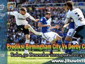 Prediksi Birmingham City Vs Derby County 30 Desember 2020